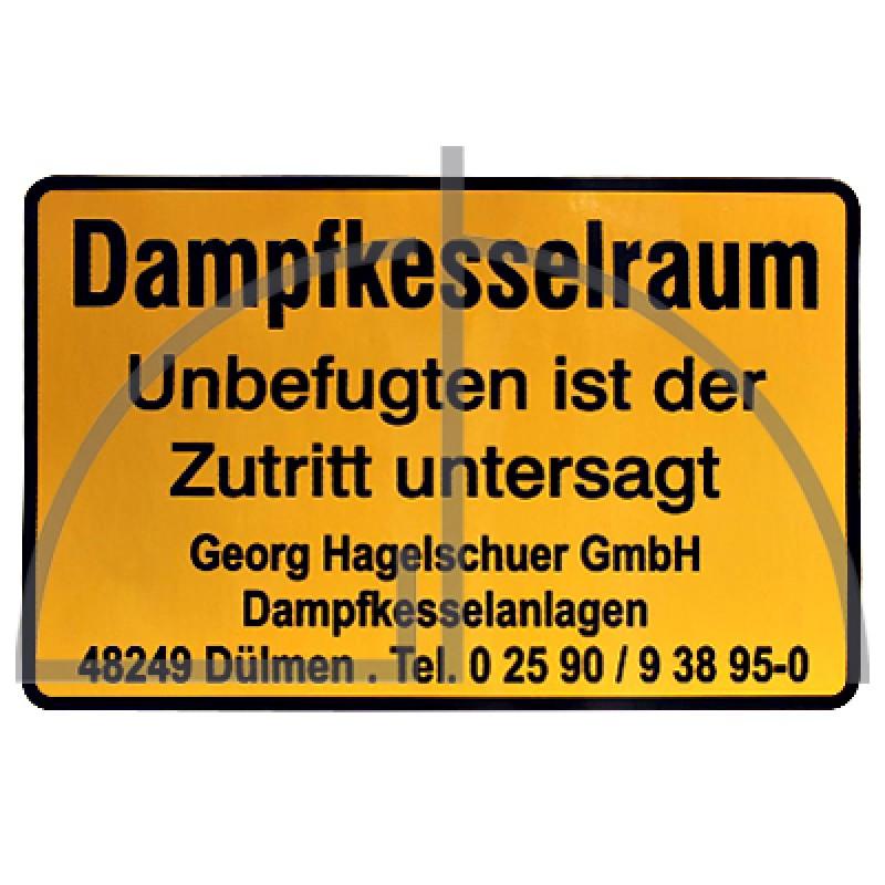 """Aufkleber """"Dampfkesselraum Unbefugten..."""" Farbe: schwarz auf gelb; Abm.: 300x200"""
